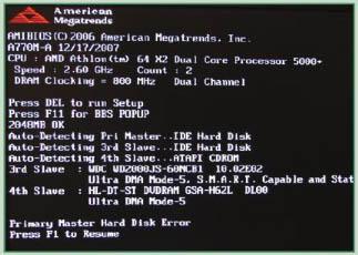 Lo primero que vemos en pantalla al acender la PC es la pantalla POST. Si alguna unidad o la memoria fallan, se nos notificará en esta instancia.